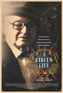 """A Circus Life"" One Sheet Poster"